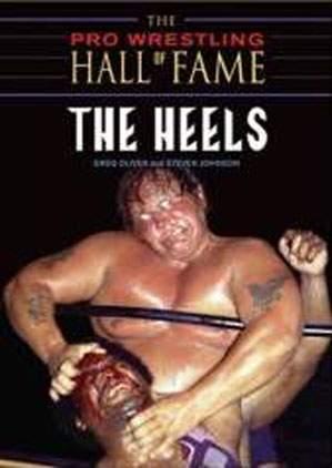 Pro Wrestling Hall of Fame: The Heels
