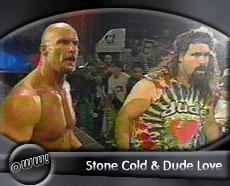 Dude Love & Steve Austin
