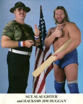 Hacksaw Jim Duggan & Sgt. Slaughter
